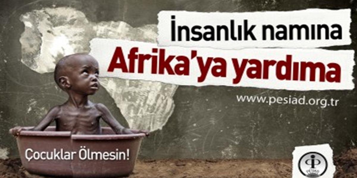 İnsalık Namına Afrika'ya Yardıma
